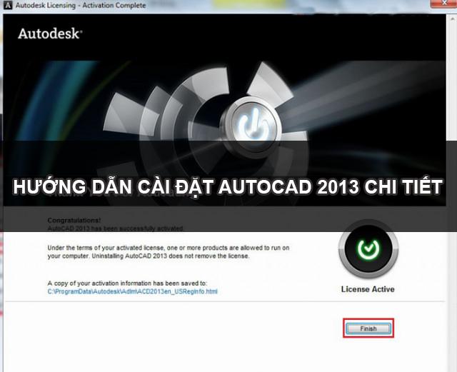 Hướng dẫn cài đặt Autocad 2013 chi tiết và dễ thao tác